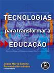 Tecnologias para Transformar a Educação