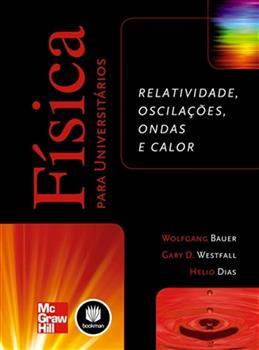FISICA PARA UNIVERSITARIOS:RELATIVIDADE.OSCILACOES