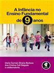 A Infância no Ensino Fundamental de 9 Anos