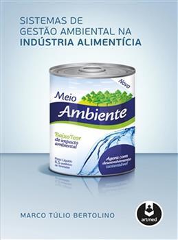 Sistemas de Gestão Ambiental na Indústria Alimentícia