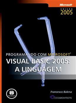 Programando com Microsoft - Visual Basic 2005