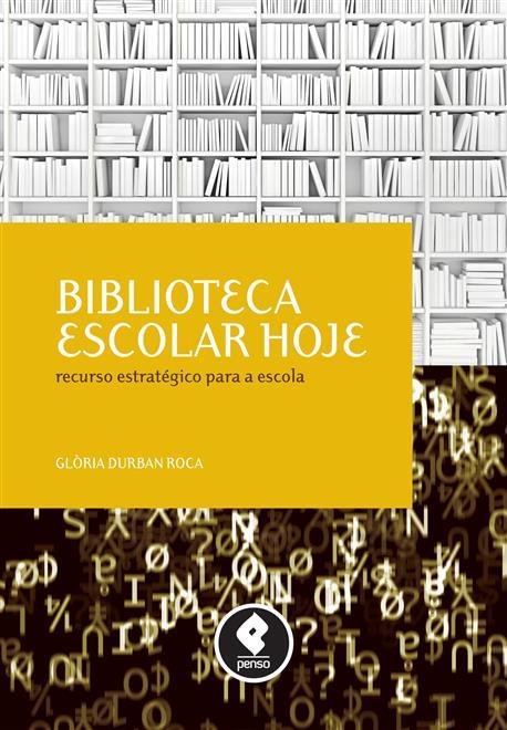 Biblioteca Escolar Hoje