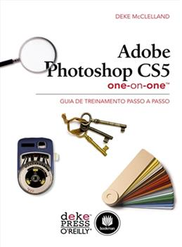 Adobe Photoshop CS5 One-on-One
