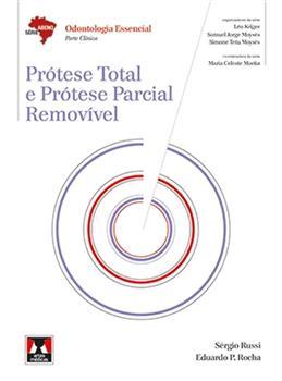 Prótese Total e Prótese Parcial Removível