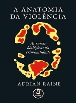 A Anatomia da Violência