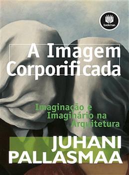 A Imagem Corporificada