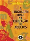 A Linguagem Oral na Educação de Adultos