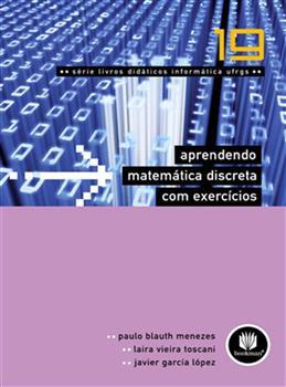 Aprendendo Matemática Discreta com Exercícios - Vol.19