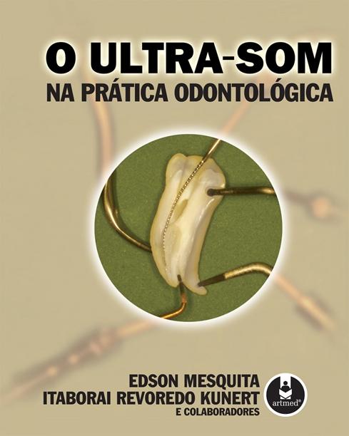 O Ultra-som na Prática Odontológica