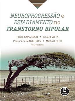 Neuroprogressão e Estadiamento no Transtorno Bipolar