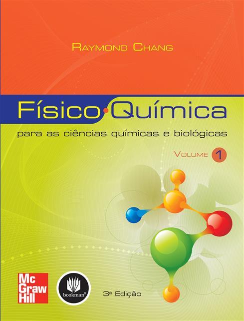 Físico-Química para as Ciências Químicas e Biológicas
