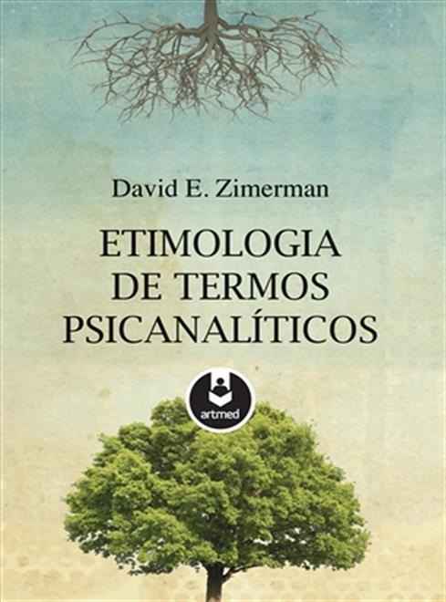 Etimologia de Termos Psicanalíticos