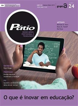 Revista Pátio Ensino Médio, Profissional e Tecnológico - Nº24