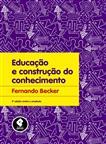 Educação e Construção do Conhecimento