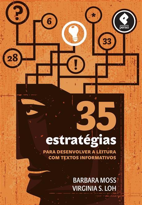 35 Estratégias para Desenvolver a Leitura com Textos Informativos