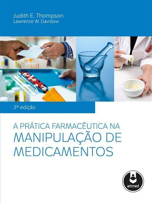 a prática farmacêutica na manipulação de medicamentos