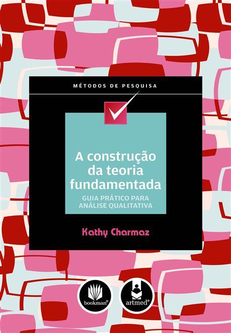 A Construção da Teoria Fundamentada