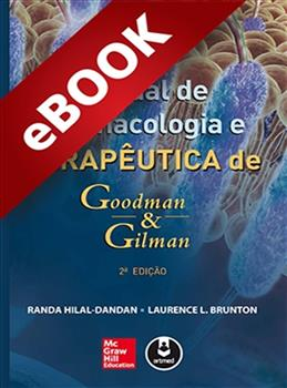 Manual de Farmacologia e Terapêutica de Goodman & Gilman - eBook