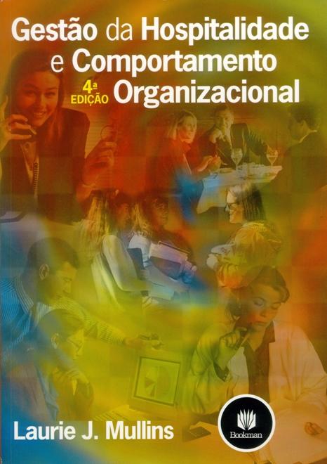 Gestão da Hospitalidade e Comportamento Organizacional