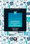 Estatística Sem Matemática para as Ciências da Saúde