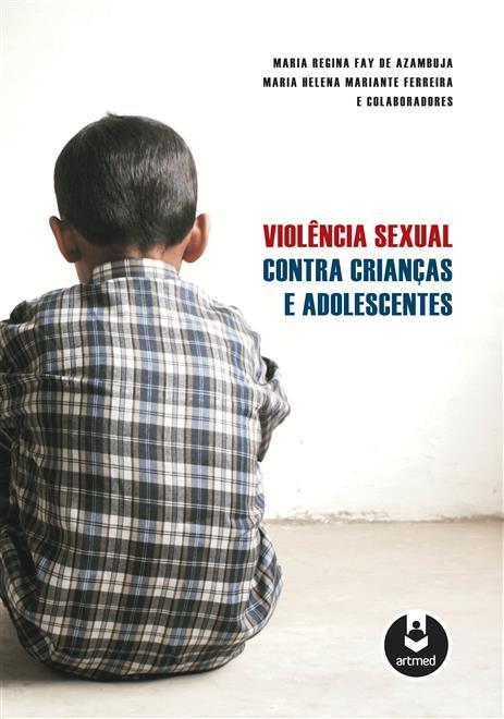 Violência Sexual Contra Crianças e Adolescentes